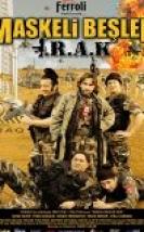 Maskeli Beşler Irak – Maskeli Beşler: Irak Yerli Film 720P