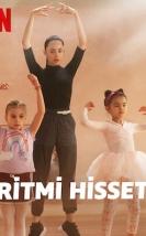 Ritmi Hisset Türkçe Dublaj izle